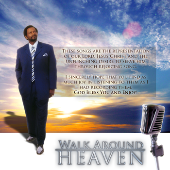 Walking Around Heaven CD 2008 By C. L. White